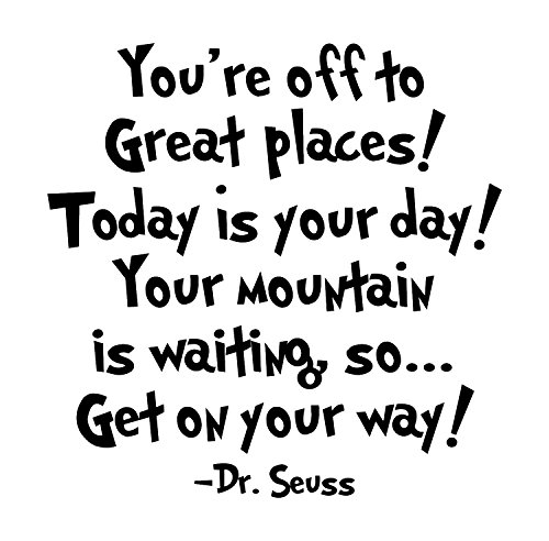 Dr Seuss - Inspirational Wall Decals - These Funny Quote Wall Decals Are Made In The USA For High Quality. Dr Seuss Baby Books Motivational Quotes Are Easy To Install And Removable