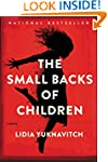 The Small Backs Of Children: A Novel