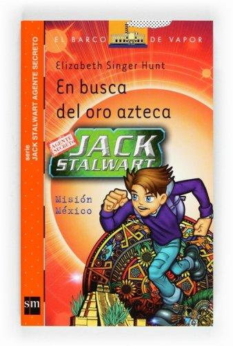 En busca del oro azteca (eBook-ePub) (Jack Stalwart - B.Vapor Na)