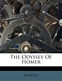 img - for The Odyssey Of Homer book / textbook / text book
