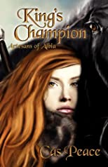 King's Champion; Artesans of Albia, Book 2