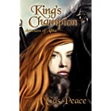 King's Champion; Artesans of Albia, Book 2by Cas Peace