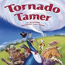 Tornado Tamer Audiobook by Terri Fields Narrated by Tyler Stoe