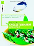 img - for Cholesterinarm genie en book / textbook / text book