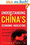 Understanding China's Economic Indica...