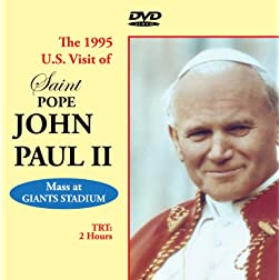 Saint Pope John Paul II - Catholic Mass at Giants Stadium