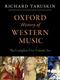 Oxford History of Western Music: Complete 5 volume Set (Oxford History of Western Musc)