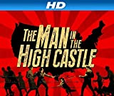 The Man in the High Castle [HD]