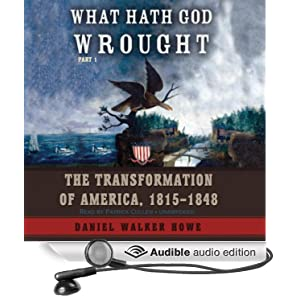 Amazon.com: What Hath God Wrought: The Transformation of America, 1815
