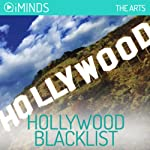 Hollywood Blacklist: The Arts |  iMinds