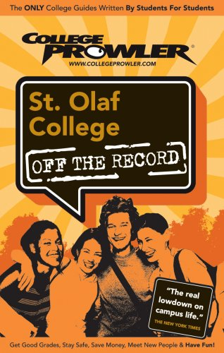 St. Olaf College: Off the Record (College Prowler: St. Olaf College Off the Record)