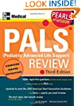 PALS (Pediatric Advanced Life Support...