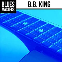 Blues Masters -- B.B. King