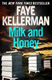 Milk and Honey (Peter Decker and Rina Lazarus Series Book 3)