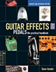 Guitar Effects Pedals: The Practical...