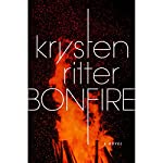 Bonfire: A Novel | Krysten Ritter
