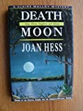Death by the Light of the Moon (Claire Malloy Mysteries, No. 7) (0312069499) by Hess, Joan