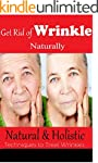 How to Get Rid of Wrinkle Naturally:...