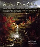 Hudson River School: 150+ Paintings - Asher Durand, Frederic Church, George Inness, Thomas Cole, Thomas Moran