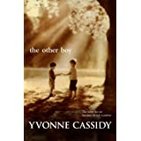 The Other Boyby Yvonne Cassidy