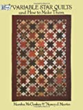 Variable Star Quilts and How to Make Them (Dover Quilting) (0486285952) by McCloskey, Marsha