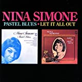echange, troc Nina Simone, Rudy Stevenson - Pastel Blues-Let It All Out-