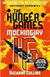 Suzanne Collins Mockingjay (part III of The Hunger Games Trilogy) by Collins, Suzanne on 25/08/2010 1st (first) edition