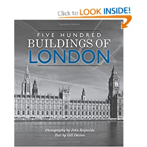 Five Hundred Buildings of London Gill Davies and John Reynolds