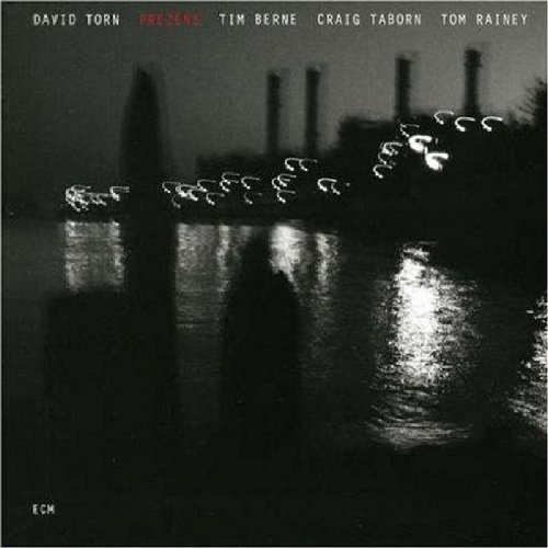 Prezens by David Torn, Tim Berne, Craig Taborn and Tom Rainey