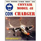 Naval Fighters Number Thirty-Nine Convair Model 48 Charger Coin Aircraft
