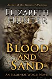 Blood and Sand: An Elemental World Novel (Volume 2)