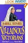 Villainous Victorians (Horrible Histo...