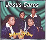 echange, troc Sisters of One - Jesus Cares