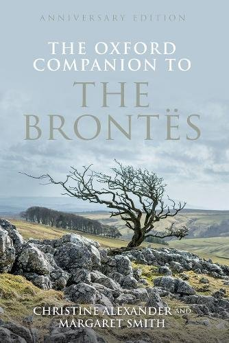 The Oxford Companion to the Brontes Anniversary edition (Oxford Companions) [Alexander, Christine - Smith, Margaret] (Tapa Dura)