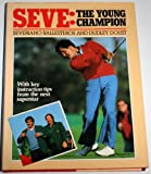 Seve: The Young Champion