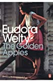 Golden Apples (014119684X) by Welty, Eudora