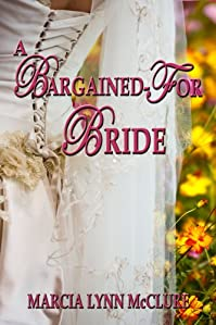 A Bargained-for Bride by Marcia Lynn McClure ebook deal