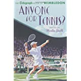 Anyone for Tennis?: The Telegraph Book of Wimbledon (Daily Telegraph)by Martin Smith