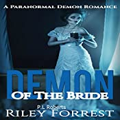Demon of the Bride | Riley Forrest, P.L. Roberts