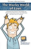 img - for The Wacky World of Laws by Jeffrey Isaac (2009-05-01) book / textbook / text book