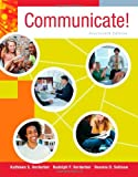 Communicate! (0840028164) by Verderber, Kathleen S.