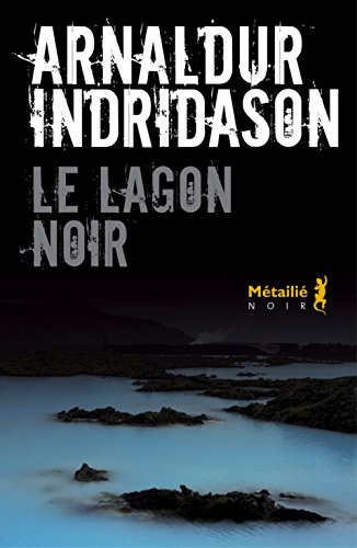 [Le] Lagon noir