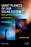img - for Giant Planets of Our Solar System: Atmospheres, Composition, and Structure (Springer Praxis Books) by Patrick G. J. Irwin (28-Jan-2009) Hardcover book / textbook / text book