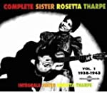 The Complete Sister Rosetta Tharpe Vo...