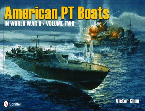 American PT Boats in World War II, Vol. 2