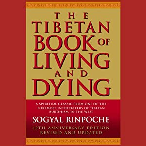 The Tibetan Book of Living and Dying Audiobook