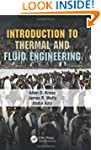 Introduction to Thermal and Fluid Eng...