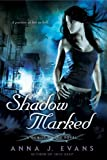 Shadow Marked: A Demon Bound Novel