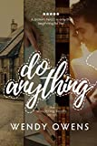 Do Anything (The Wandering Hearts Series Book 1)