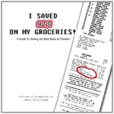 I Saved 92% on My Groceries!  A Guide To Getting the Best Deals & Freebies
